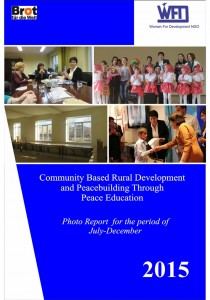 """Community Based Rural Development & Peacebuilding Through Peace Education"" project Photo-report for the period of July-December, 2015"