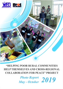 """""""Helping Poor Rural Communities Help Themselves and Cross Regional Collaboration for Peace"""" Project Report for the period May-October 2019"""