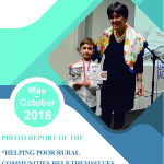 """Helping Poor Rural Communities Help Themselves and Cross Regional Collaboration for Peace"" Project Report for the period  May-October 2018"