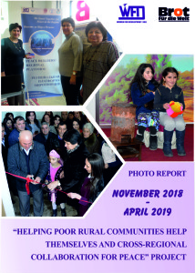 """""""Helping Poor Rural Communities Help Themselves and Cross Regional Collaboration for Peace"""" Project Report for the period November 2018 - April 2019"""